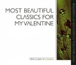Most Beautiful Classics For My Valentine Серия: The Class Of Classic инфо 9023g.