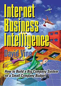 Internet Business Intelligence: How to Build a Big Company System on a Small Company Budget Издательство: Cyberage Books, 2000 г Мягкая обложка, 464 стр ISBN 0-910965-35-8 инфо 2526i.